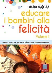 Il Libro di Educare i Bambini alla Felicità