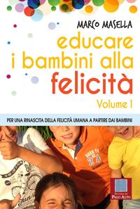 copertina primo volume Educare i Bambini alla Felicità